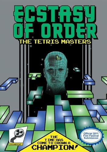 Movie poster for Ecstasy of Order: The Tetris Masters. It shows a computer-generated 3D head with Tetris pieces flying toward it. Text reads: The time has come to crown a champion! It is designed to look like a Nintendo Entertainment System game box.